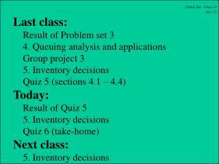 CDAE 266 - Class 23 Nov. 15 Last class:     Result of Problem set 3