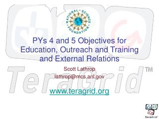 PYs 4 and 5 Objectives for Education, Outreach and Training and External Relations