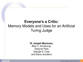 Everyone's a Critic: Memory Models and Uses for an Artificial Turing Judge