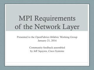 MPI Requirements of the Network Layer