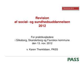 Revision af  social- og  sundhedsuddannelsen 2012