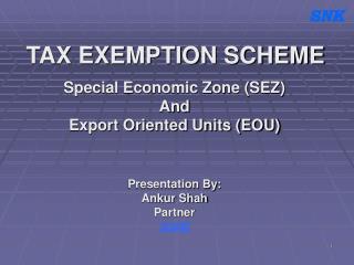 TAX EXEMPTION SCHEME