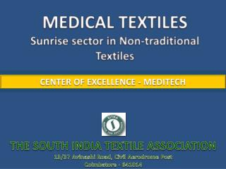 THE SOUTH INDIA TEXTILE ASSOCIATION 13/37  Avinashi  Road, Civil Aerodrome Post