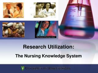 Research Utilization: