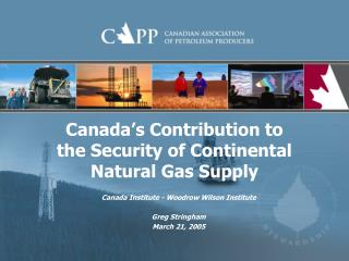 Canada's Contribution to the Security of Continental Natural Gas Supply