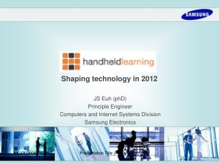 Shaping technology in 2012
