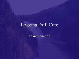 Logging Drill Core