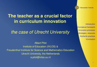 The teacher as a crucial factor in curriculum innovation the case of Utrecht University