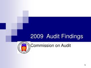 2009  Audit Findings