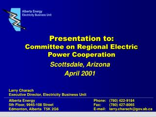 Presentation to: Committee on Regional Electric Power Cooperation