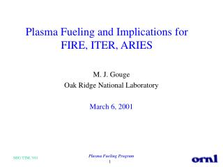 Plasma Fueling and Implications for FIRE, ITER, ARIES
