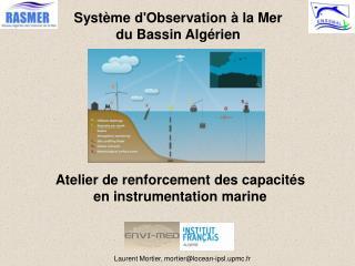 Système d'Observation  à  la Mer du Bassin Algérien