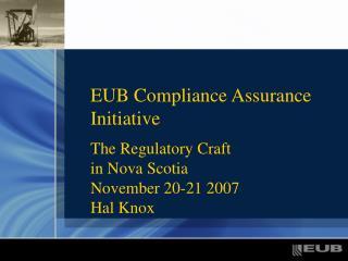 EUB Compliance Assurance Initiative
