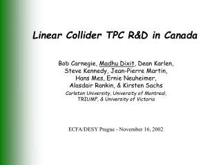 Linear Collider TPC R&D in Canada