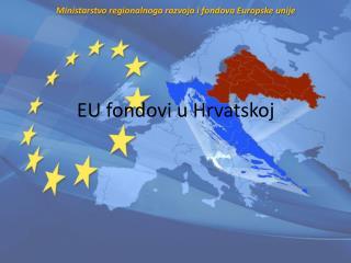 EU fondovi u Hrvatskoj