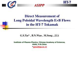 Direct Measurement of Long Poloidal Wavelength E  B Flows in the HT-7 Tokamak