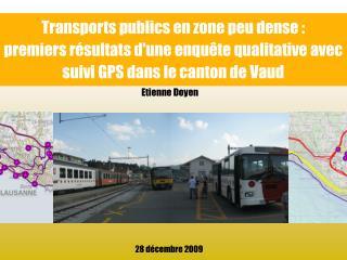 Transports publics en zone peu dense : premiers résultats d'une enquête qualitative avec