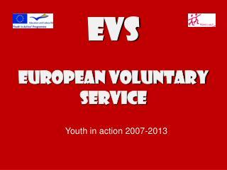 EVS EurOPEAN VOLUNTARY SERVICE