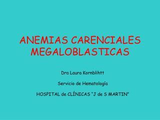 ANEMIAS CARENCIALES MEGALOBLASTICAS