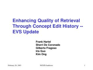 Enhancing Quality of Retrieval Through Concept Edit History -- EVS Update