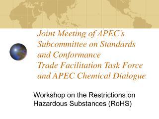 Workshop on the Restrictions on Hazardous Substances (RoHS)