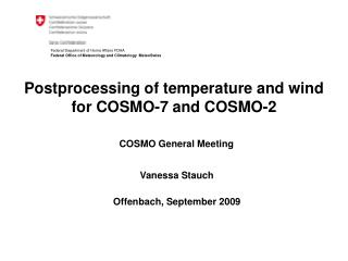 Postprocessing of temperature and wind for COSMO-7 and COSMO-2