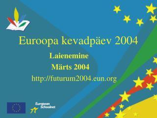 Euroopa kevadpäev 2004