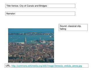 Title:Venice, City of Canals and Bridges