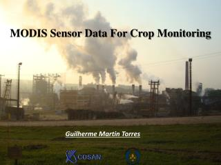 MODIS Sensor Data For Crop Monitoring