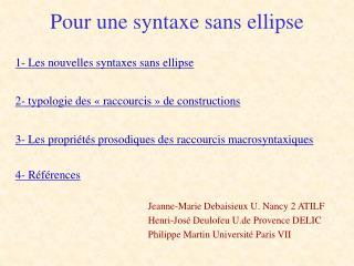 Pour une syntaxe sans ellipse
