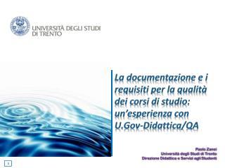 La  documentazione  e i  requisiti  per la  qualità  dei  corsi di studio: un'esperienza con