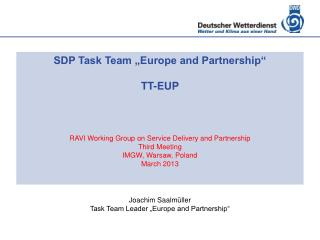 Tasks of TT-EUP