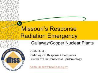 Missouri�s Response  Radiation Emergency