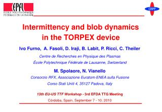 Intermittency and blob dynamics  in the TORPEX device