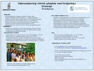 Videreutdanning i klinisk sykepleie med fordypning i  Uroterapi  60 studiepoeng