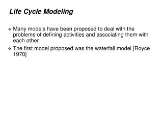 Life Cycle Modeling