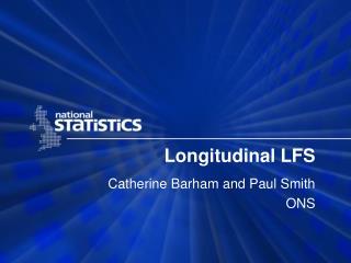 Longitudinal LFS