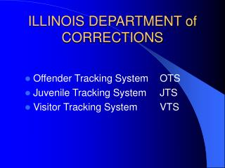 ILLINOIS DEPARTMENT of CORRECTIONS