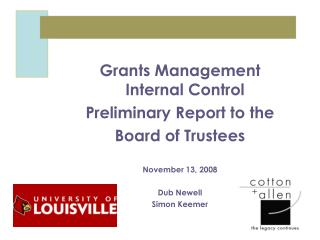 Grants Management Internal Control  Preliminary Report to the Board of Trustees November 13, 2008