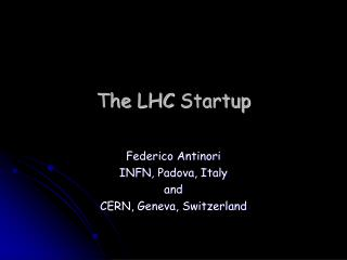 The LHC  Startup