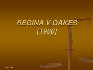 REGINA V OAKES [1986]