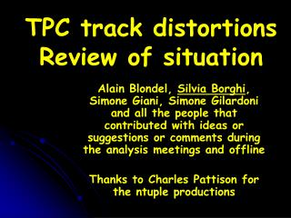 TPC track distortions Review of situation