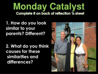Monday Catalyst
