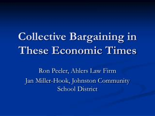 Collective Bargaining in These Economic Times