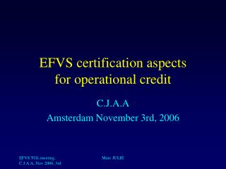EFVS certification aspects for operational credit
