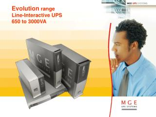 Evolution  range  Line-Interactive UPS 650 to 3000VA