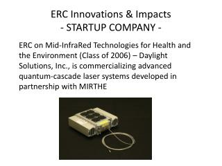 ERC Innovations & Impacts  - STARTUP COMPANY -