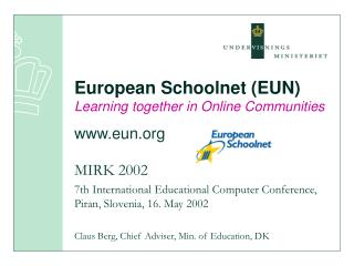 European Schoolnet (EUN) Learning together in Online Communities