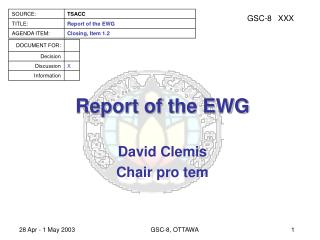 Report of the EWG