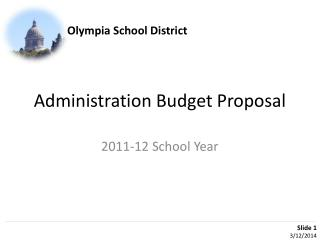 Administration Budget Proposal